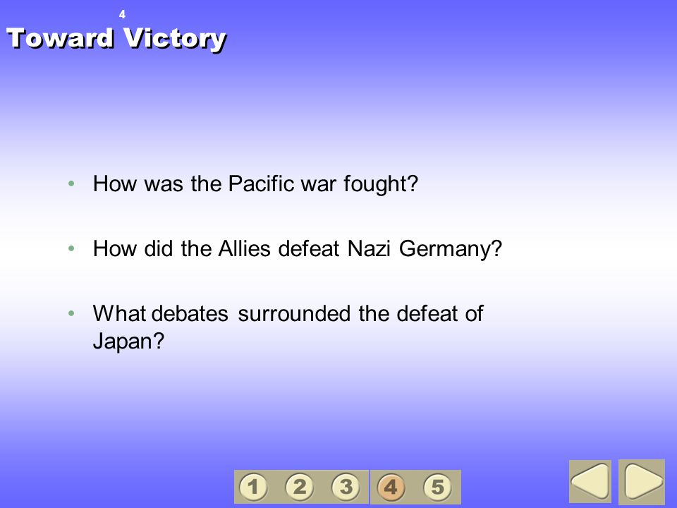 Toward Victory How was the Pacific war fought