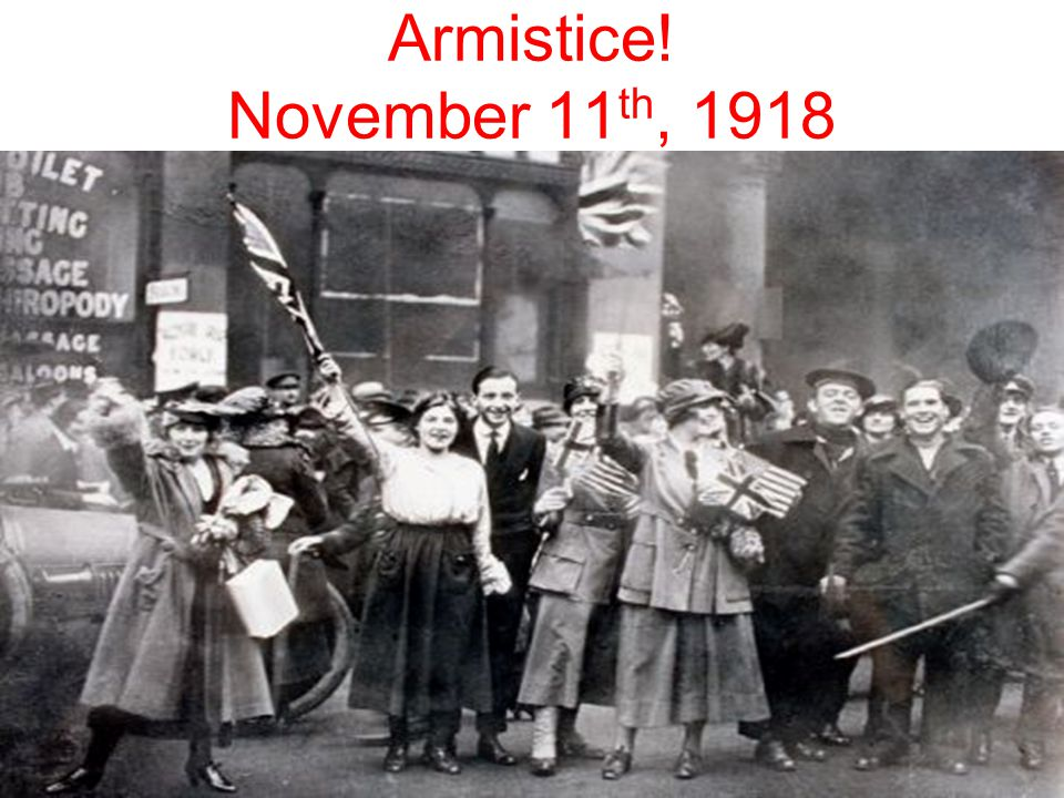 Armistice! November 11th, 1918