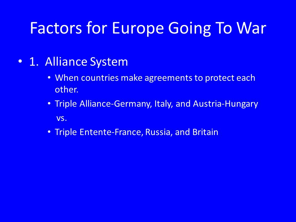 Factors for Europe Going To War