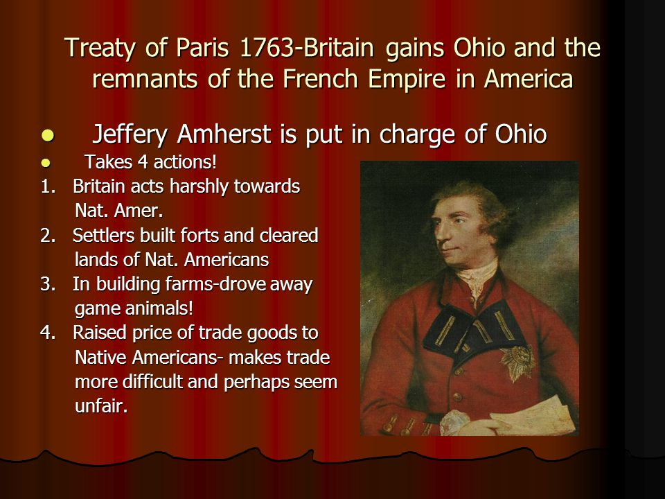 Jeffery Amherst is put in charge of Ohio