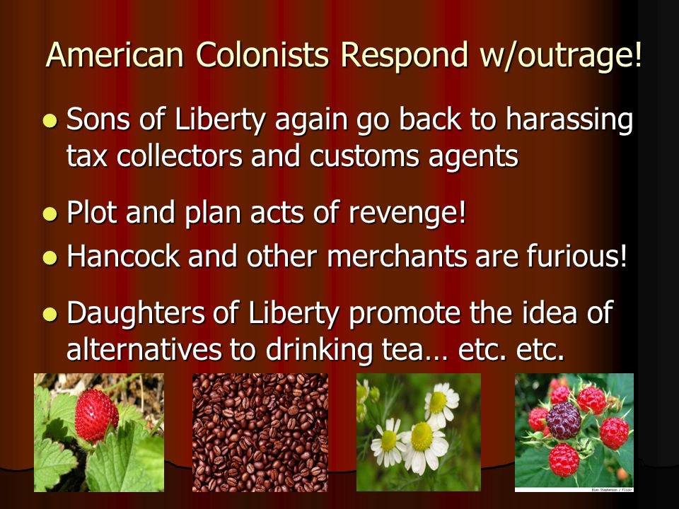 American Colonists Respond w/outrage!