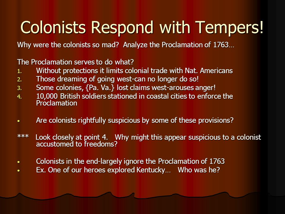 Colonists Respond with Tempers!