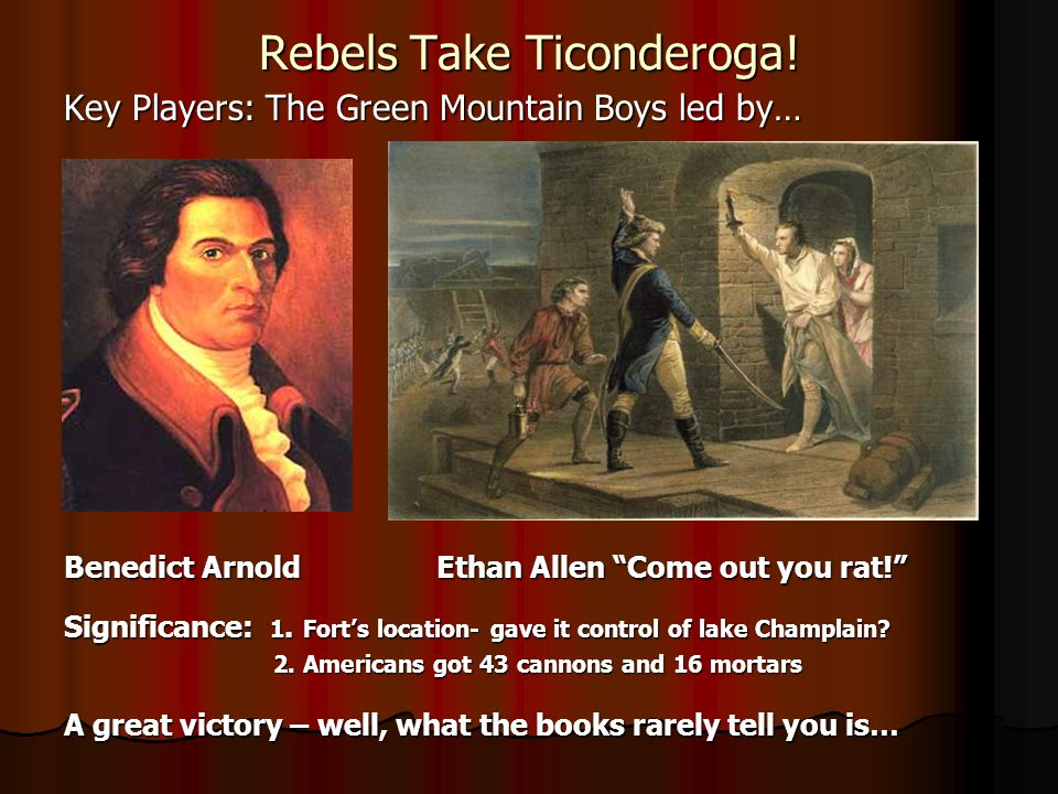 Rebels Take Ticonderoga!