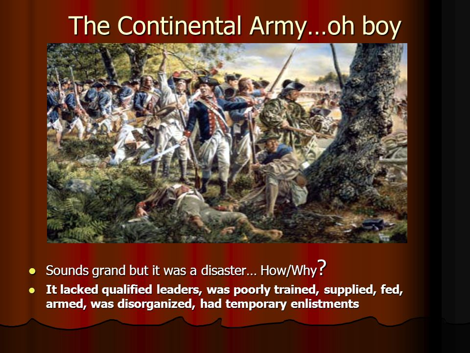 The Continental Army…oh boy