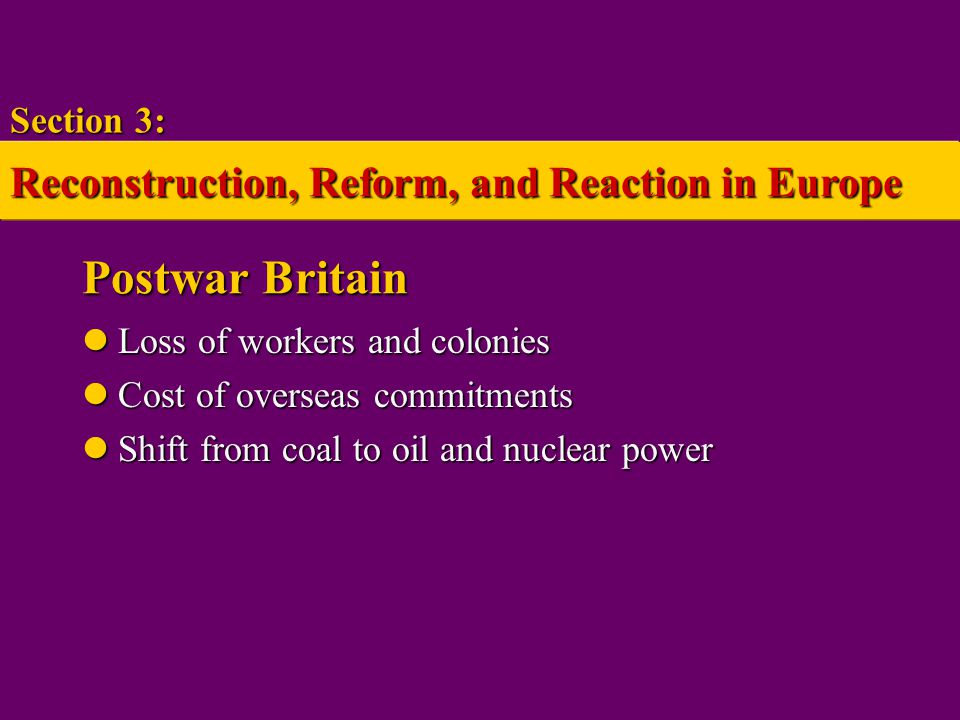 Postwar Britain Reconstruction, Reform, and Reaction in Europe