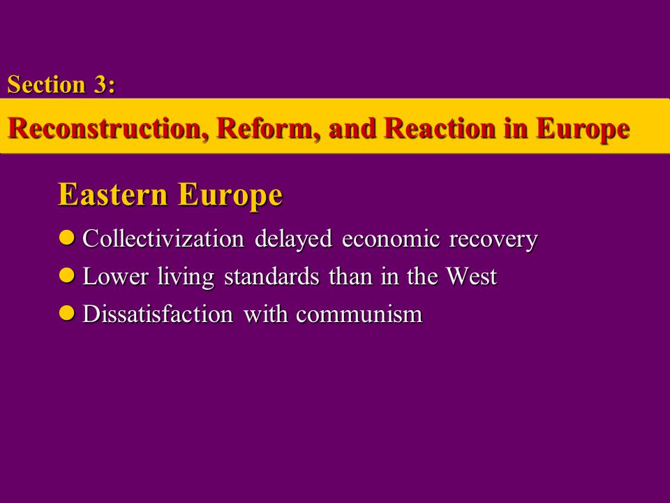Eastern Europe Reconstruction, Reform, and Reaction in Europe