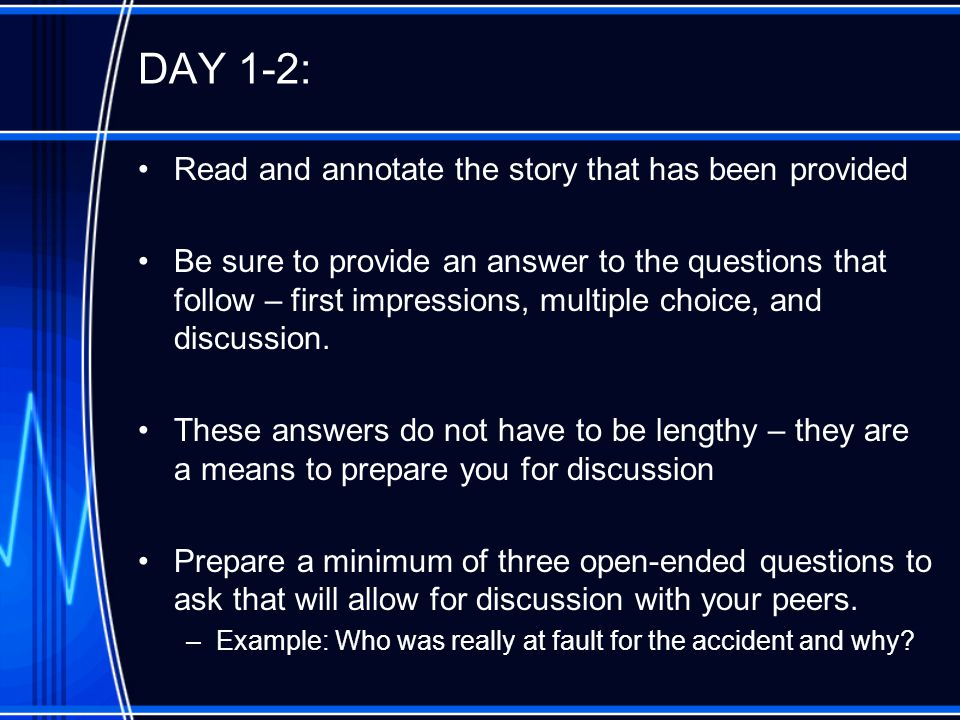 DAY 1-2: Read and annotate the story that has been provided
