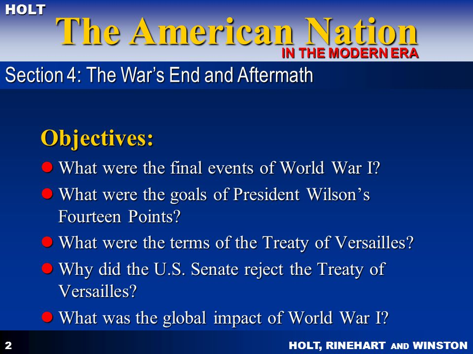 Objectives: Section 4: The War's End and Aftermath