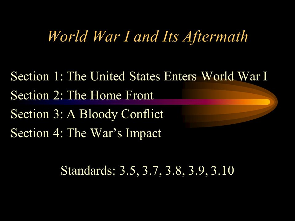 World War I and Its Aftermath