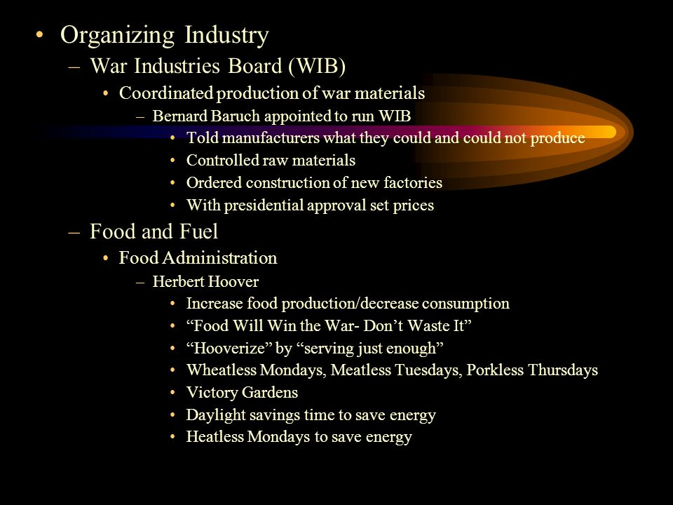 Organizing Industry War Industries Board (WIB) Food and Fuel