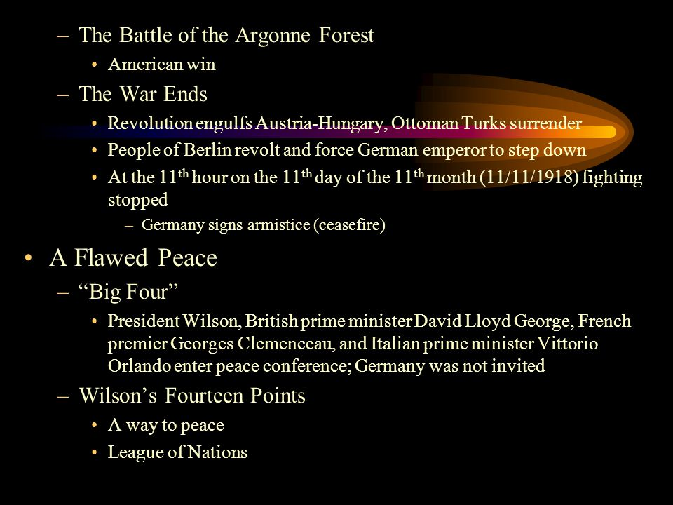A Flawed Peace The Battle of the Argonne Forest The War Ends