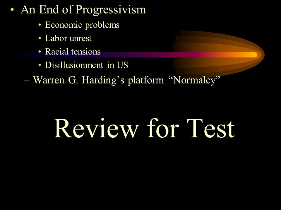 Review for Test An End of Progressivism