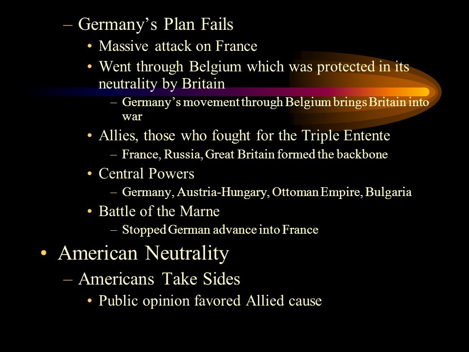 American Neutrality Germany's Plan Fails Americans Take Sides