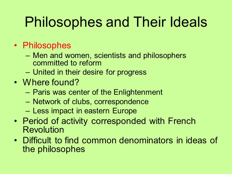 Philosophes and Their Ideals