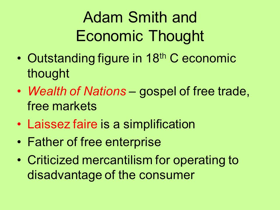 Adam Smith and Economic Thought