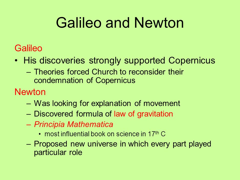 Galileo and Newton Galileo