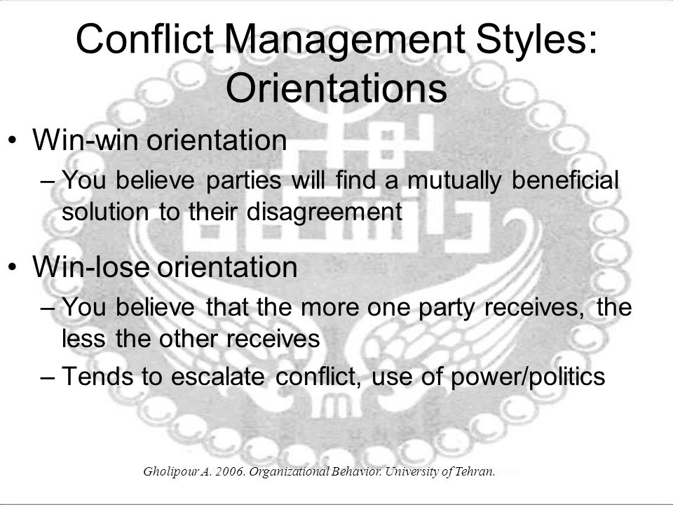Conflict Management Styles: Orientations