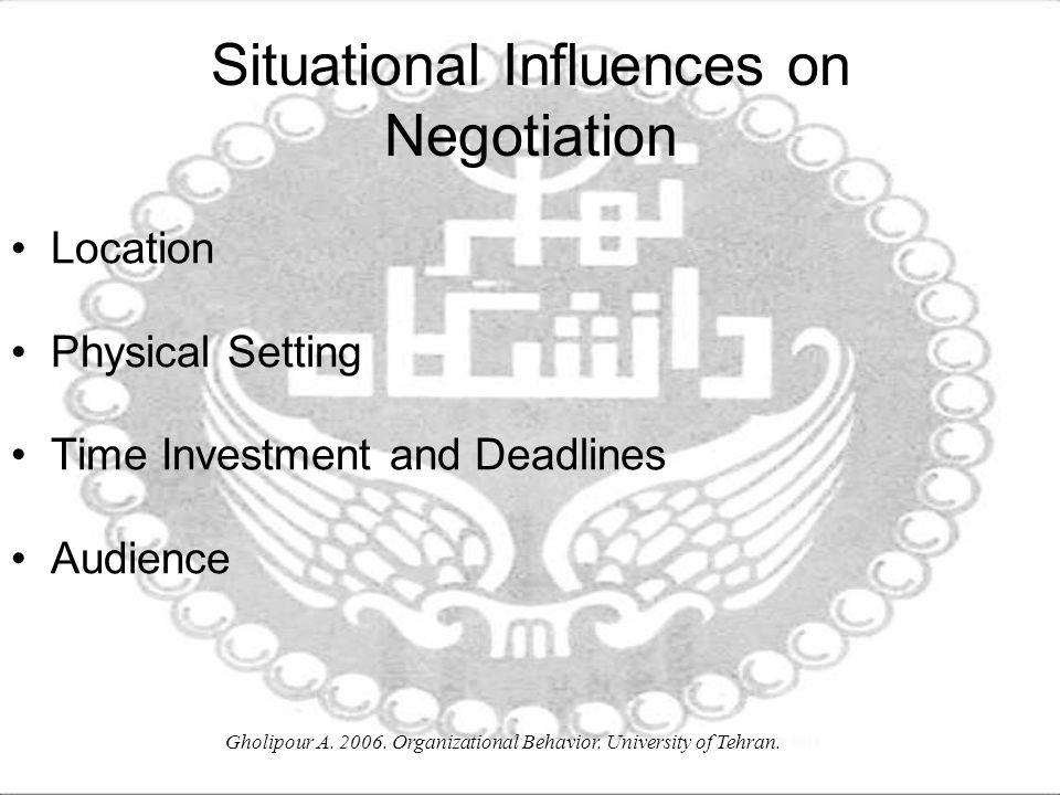 Situational Influences on Negotiation