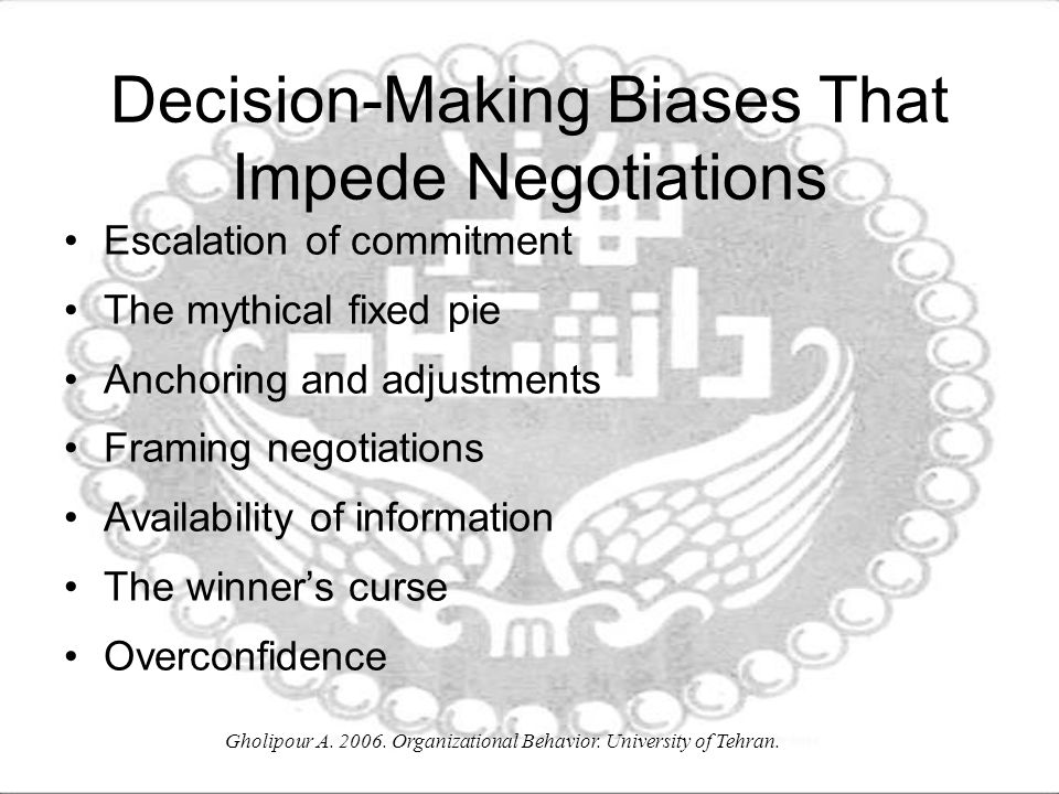 Decision-Making Biases That Impede Negotiations