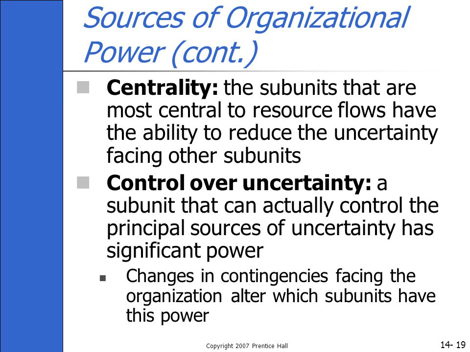 Sources of Organizational Power (cont.)
