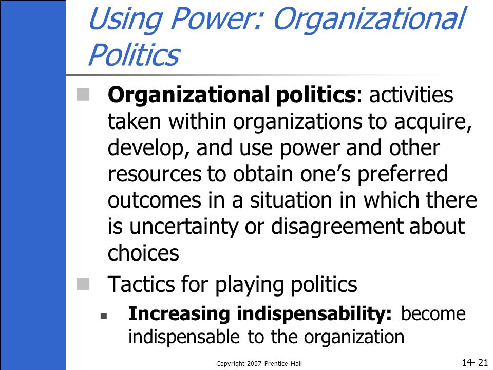 Using Power: Organizational Politics