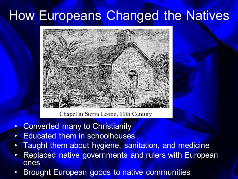 How Europeans Changed the Natives