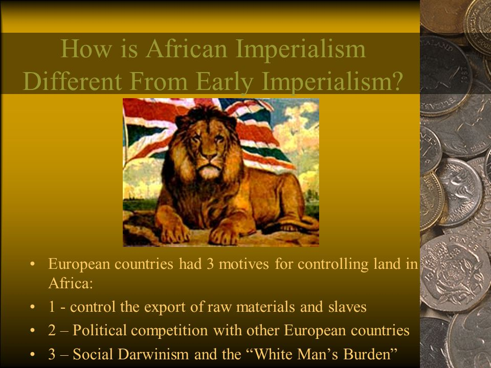 How is African Imperialism Different From Early Imperialism