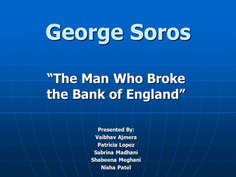 The Man Who Broke the Bank of England