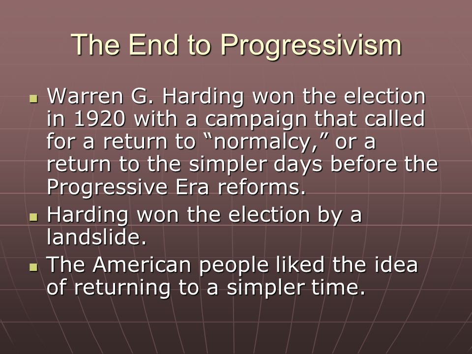 The End to Progressivism