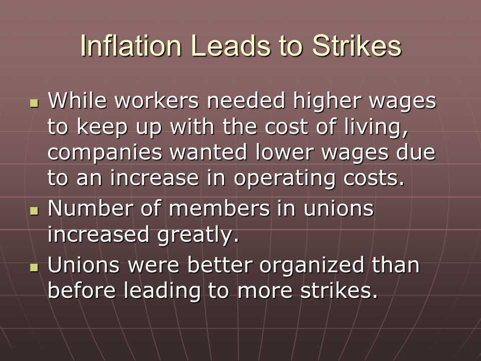 Inflation Leads to Strikes