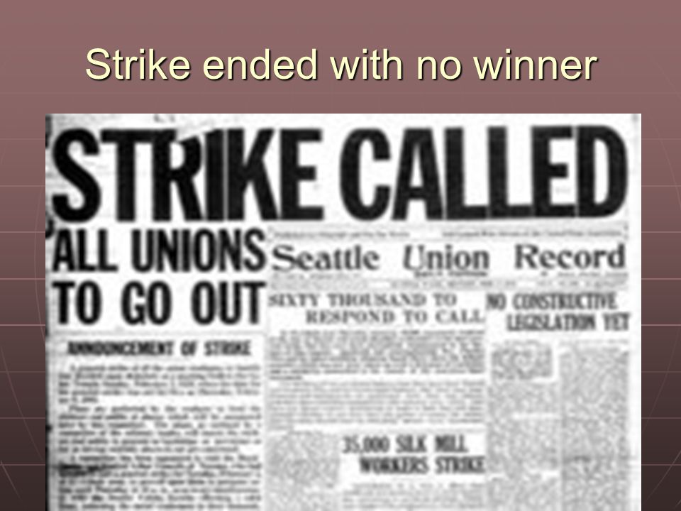 Strike ended with no winner