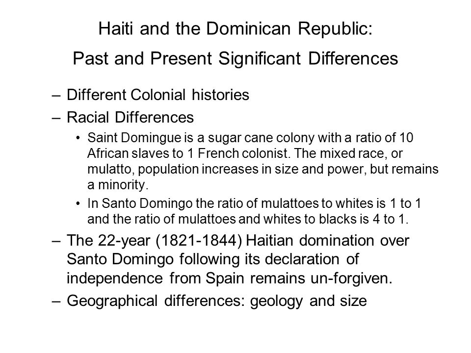 Haiti and the Dominican Republic: Past and Present Significant Differences