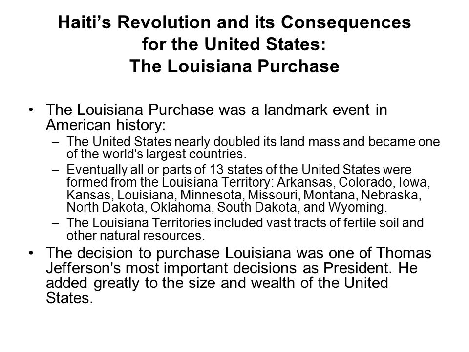 Haiti's Revolution and its Consequences for the United States: The Louisiana Purchase