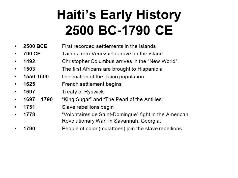 Haiti's Early History 2500 BC-1790 CE