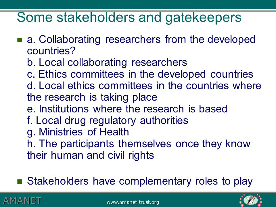 Some stakeholders and gatekeepers