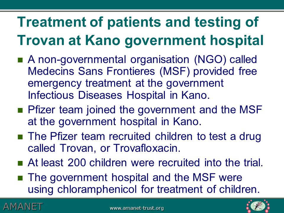 Treatment of patients and testing of Trovan at Kano government hospital