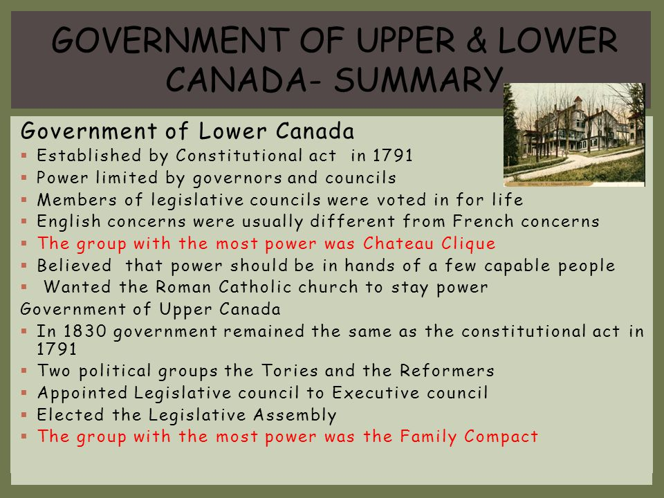GOVERNMENT OF UPPER & LOWER CANADA- SUMMARY