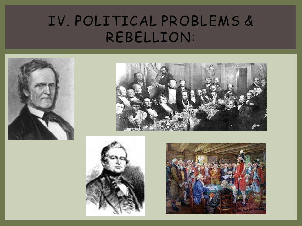 IV. Political problems & Rebellion: