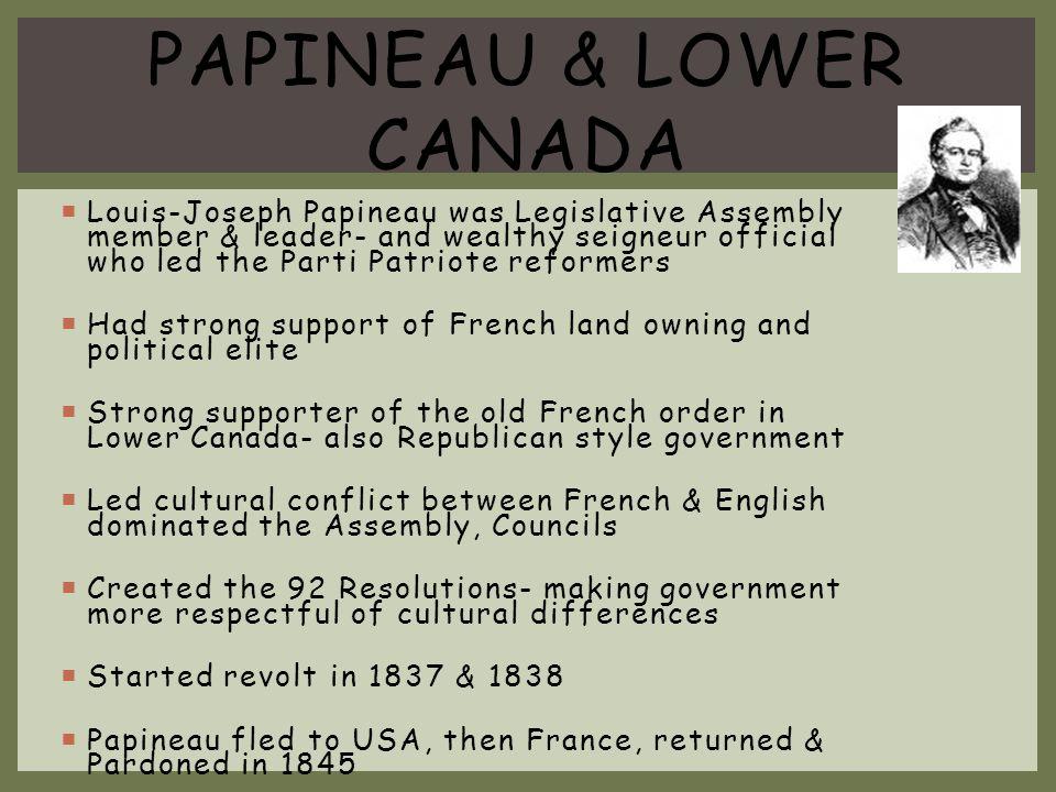 Papineau & Lower Canada