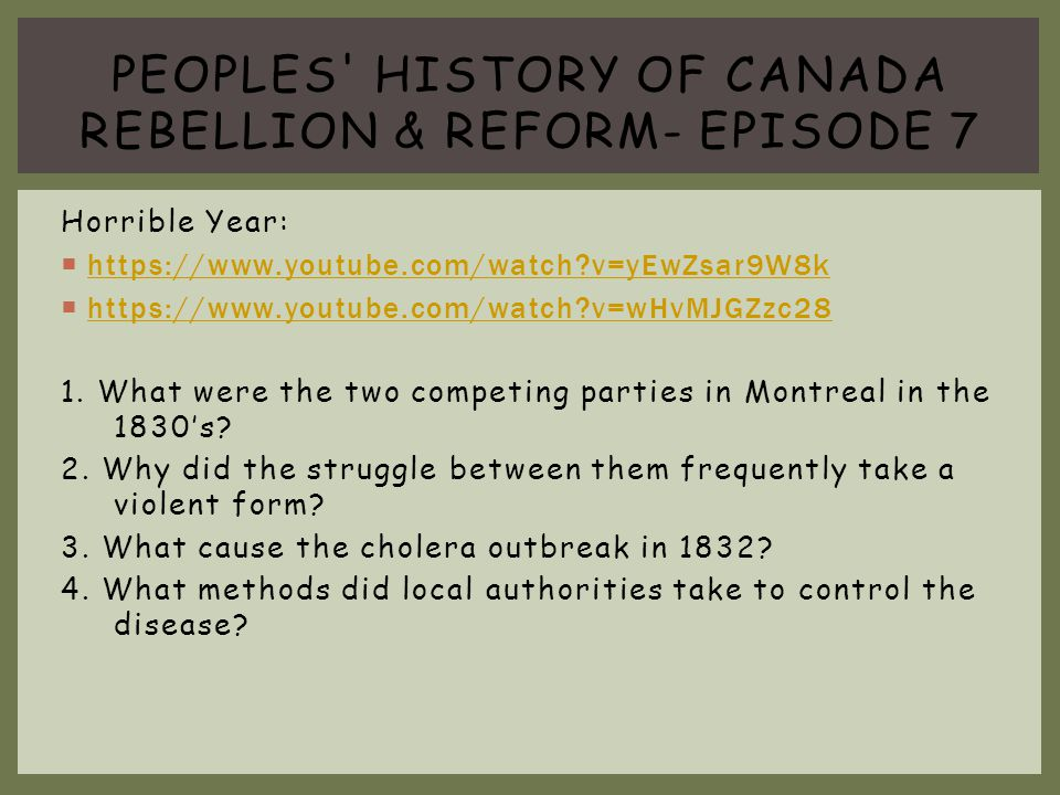 Peoples history of canada Rebellion & Reform- episode 7