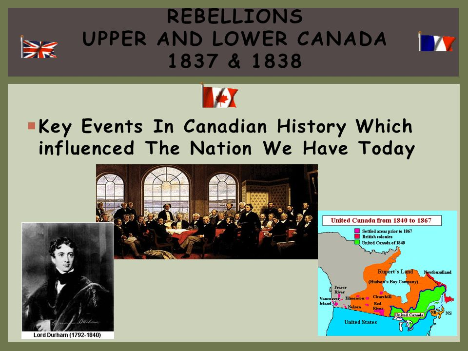 Rebellions upper and lower canada 1837 & 1838