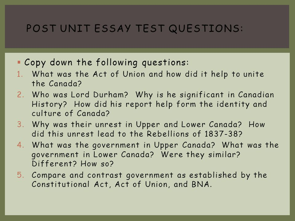 post unit essay Test questions: