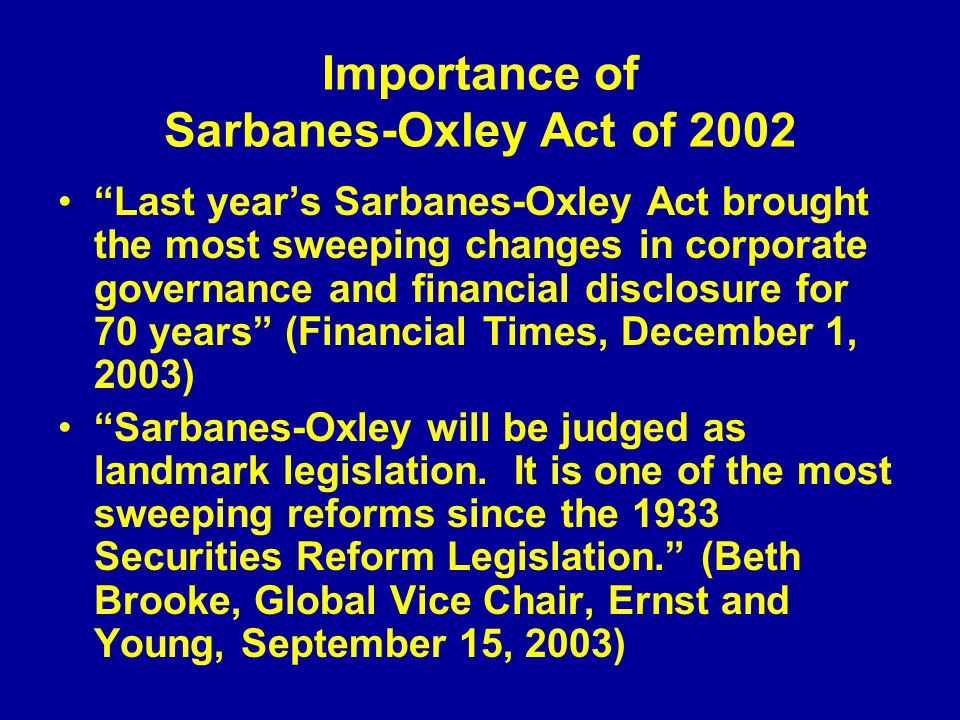 the sarbanes oxley act of 2002 The sarbanes-oxley act explained information, guidence and resources covering the legislation.
