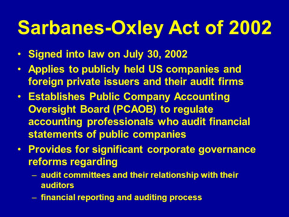 examine the effect of the sarbanes oxley act of 2002 on financial statements Sarbanes oxley act research paper or any similar topic specifically for you do not waste your time hire writer thus, the sarbanes-oxley act was born ii background/purpose the sarbanes oxley act was signed into law on july 30, 2002 by then president george w bush after major scandals involving multiple large firms.