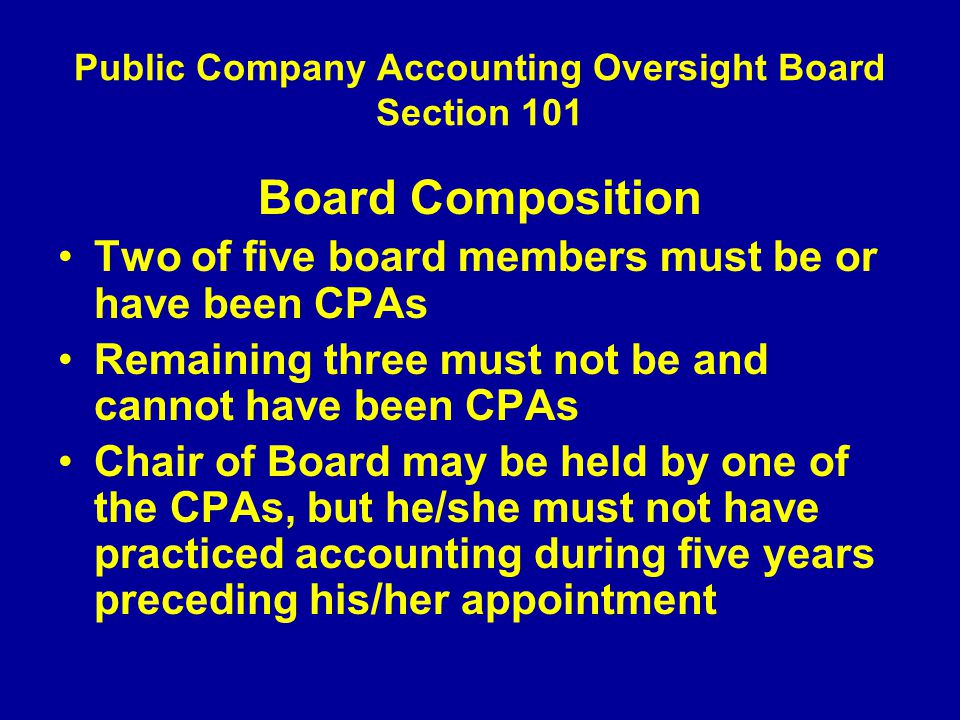 Public Company Accounting Oversight Board Section 101