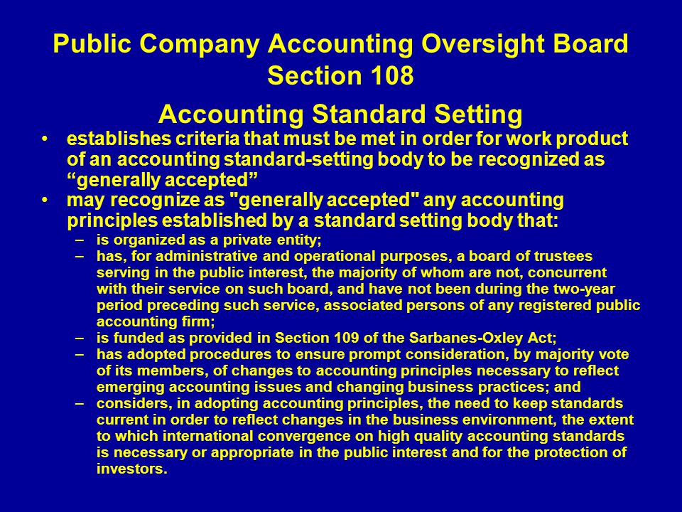 Public Company Accounting Oversight Board Section 108