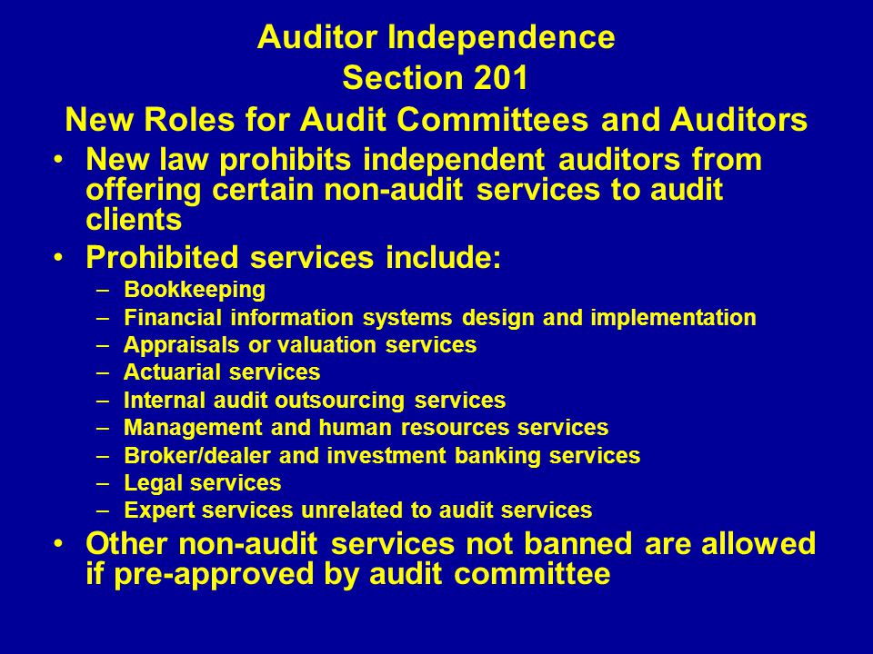 Auditor Independence Section 201