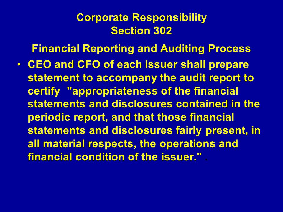 Corporate Responsibility Section 302