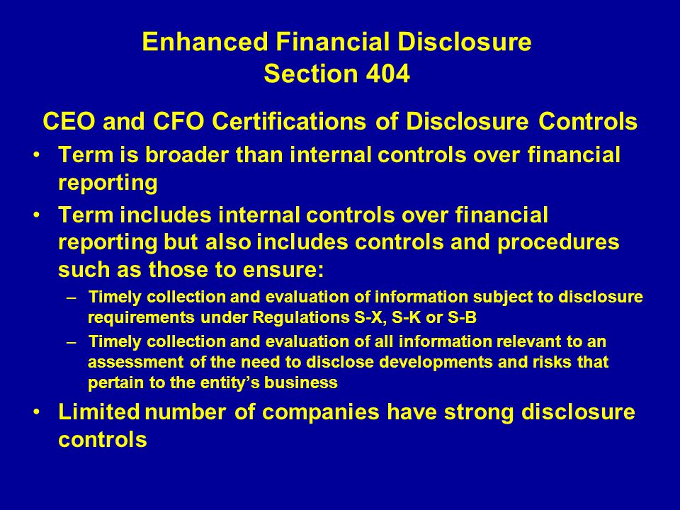 Enhanced Financial Disclosure Section 404