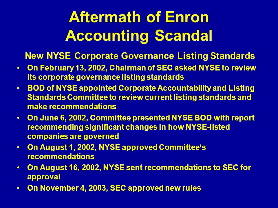Aftermath of Enron Accounting Scandal